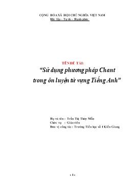 Sáng kiến kinh nghiệm Sử dụng phương pháp Chant trong ôn luyện từ vựng Tiếng Anh