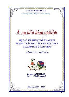 Sáng kiến kinh nghiệm Một số kỹ thuật để thay đổi trạng thái học tập cho học sinh qua môn Ngữ văn THPT